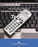 How to Manage Teleworkers Toolkit, Government Training Inc, 0984403884