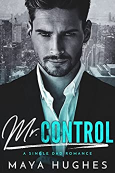 Mr. Control by [Hughes, Maya]