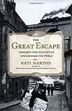 The Great Escape, Kati Marton, 0743261151