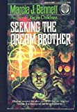 img - for Seeking the Dream Brother book / textbook / text book