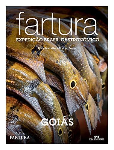 Fartura: Expedição Goiás (Expedição Brasil Gastronômico Livro 17) (Portuguese Edition)]()