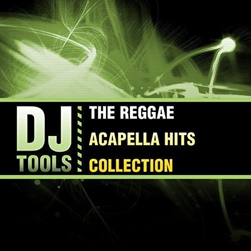 The Reggae Acapella Hits Collection