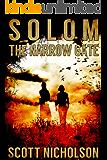 The Narrow Gate: A Supernatural Thriller (Solom Book 2)