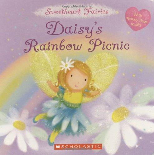 Daisy's Rainbow Picnic (Sweetheart Fairies) (Picnic Fairy)