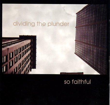 So Faithful (Dividing The Plunder)
