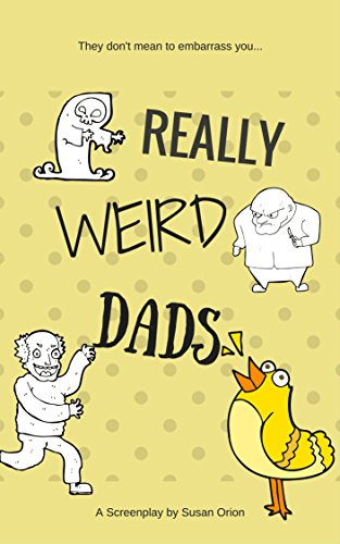 Really Weird Dads