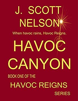 HAVOC CANYON: BOOK ONE IN THE HAVOC REIGNS SERIES