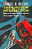 The Einstein Intersection, Samuel R. Delany, 0441196845