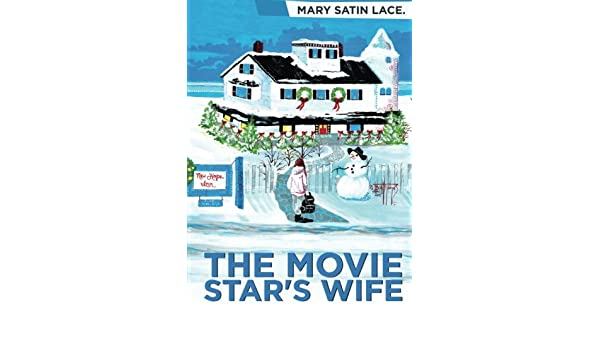 The Movie Stars Wife Amazon Mary Satin Lace Libros En