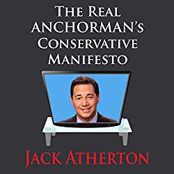 The Real Anchorman's Conservative Manifesto