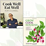 cook well, eat well,grow cook nourish 2 books collection set - a kitchen garden companion in 500 recipes