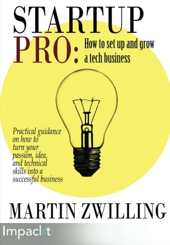 StartupPro: How to set up and grow a tech business -