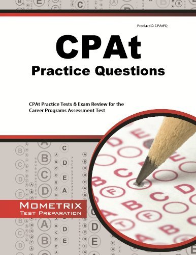 CPAt Practice Questions: CPAt Practice Tests & Exam Review for the Career Programs Assessment Test by CPAt Exam Secrets Test Prep Team (2013-02-14) Paperback