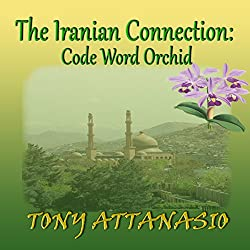 The Iranian Connection: Code Word Orchid