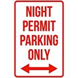Night Permit Parking Only Right And Left Arrow Business Safety Traffic Signs Red - 12x18 - Plastic