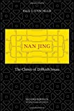 Nan Jing: The Classic of Difficult Issues (Chinese Medical Classics)