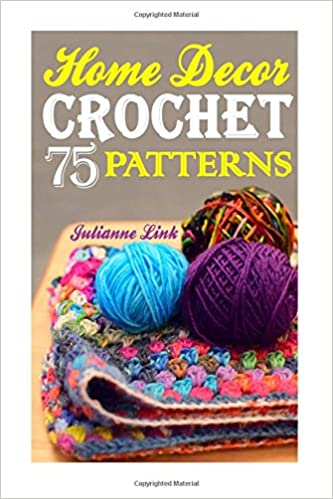 Crochet Home Decor 75 Lovely Crochet Projects To Cover Your Home