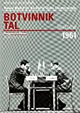 Return Match for the World Chess Championship: Botvinnik Tal: Moscow 1961 (Progress in Chess)