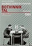 Return Match for the World Chess Championship: Botvinnik Tal