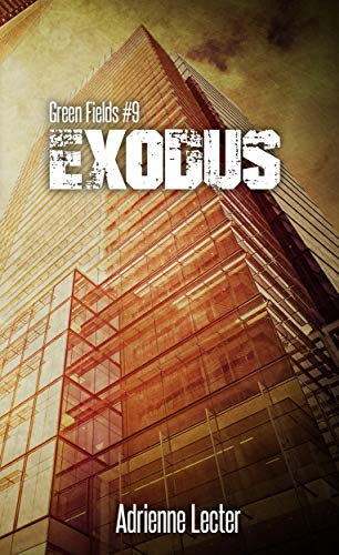 Amazon Exodus Green Fields 9 Ebook Adrienne Lecter Kindle Store