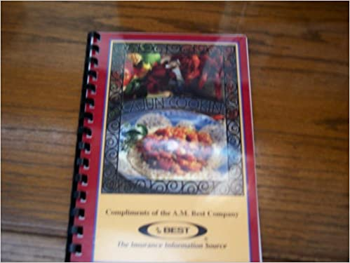 Cajun Cooking (Compliments of the A.M. Best Company~The
