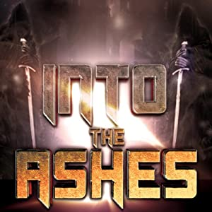 Into the Ashes Audiobook