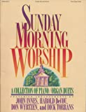 img - for Sunday Morning Worship - A Collection of Piano / Organ Duets book / textbook / text book