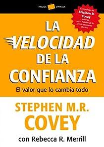 La velocidad de la confianza par Covey
