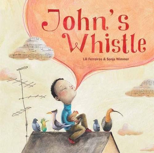 John's Whistle by Cuento de Luz