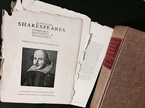 Comedies, Histories & Tragedies (Facsimile of First Folio Edition of Shakespeare)
