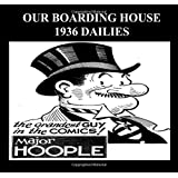 Our Boarding House Dailies 1936 (B&W): Newspaper Comic Strips From 1936