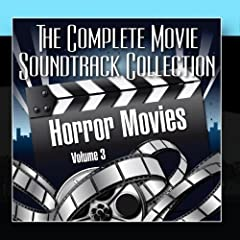Vol. 3 : Horror Movies by The Complete Movie Soundtrack Collection
