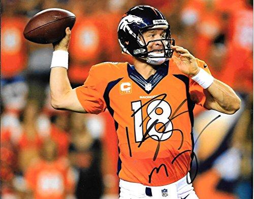 Peyton Manning Autographed Signed Denver Broncos 8 x 10 Photo W/COA - Mint! - Signed Peyton Manning Photograph