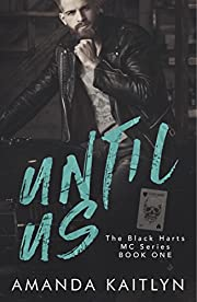 Until Us (The Black Harts MC)