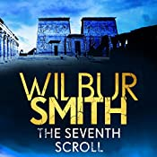 Seventh Scroll: Ancient Egyptian, Book 2 | Wilbur Smith