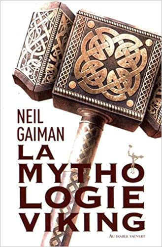 La Mythologie Viking - Neil Gaiman (2017) sur Bookys