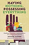 Having Nothing, Possessing Everything: Finding