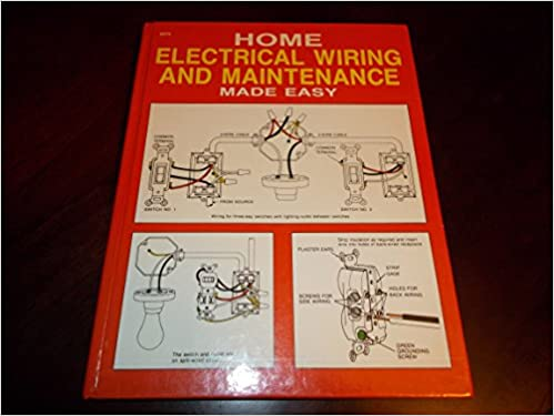 Groovy Home Electrical Wiring And Maintenance Made Easy American Wiring Digital Resources Funapmognl