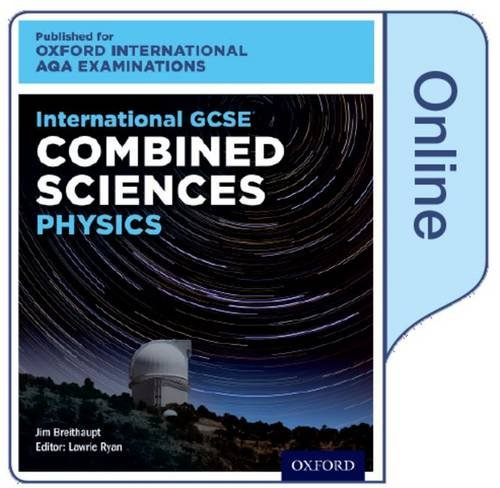 International GCSE Combined Sciences Physics for Oxford International AQA Examinations: Online Textbook pdf epub
