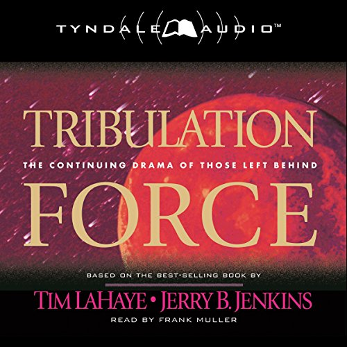 Tribulation Force: The Continuing Drama of Those Left Behind Audiobook [Free Download by Trial] thumbnail