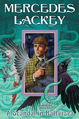 A Scandal in Battersea (Elemental Masters Book 12)