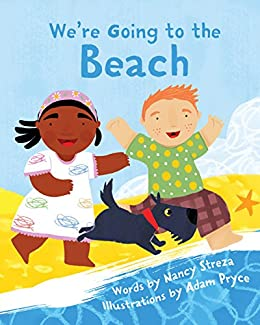 We're Going to the Beach (Xist Children's Books) by [Streza, Nancy]