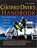 The Certified Diver's Handbook, Clay Coleman, 0071414606
