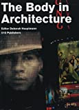 img - for The Body in Architecture book / textbook / text book