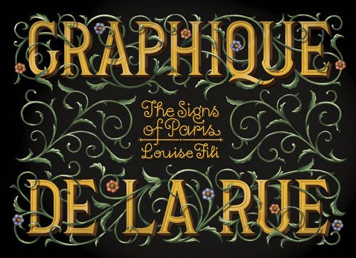 Graphique de la Rue: The Signs of Paris