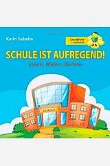 Schule Ist Aufregend! (German Edition) Paperback