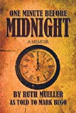 One Minute Before Midnight, Mark Bego, 1615461876