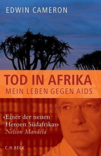 Tod In Afrika  Mein Leben Gegen AIDS