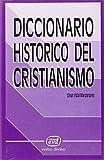 img - for Diccionario historico del cristianismo (Coleccion Diccionarios Maior) (Spanish Edition) book / textbook / text book