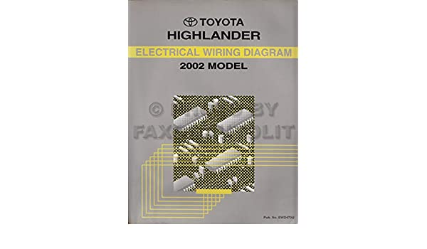 toyota highlander 2002 model electrical wiring diagram toyota toyota highlander 2002 model electrical wiring diagram toyota repair manuals toyota amazon com books